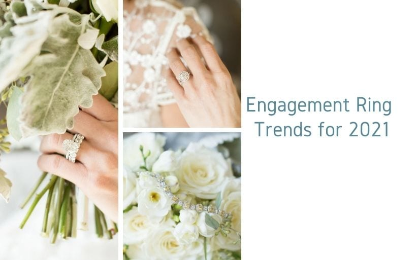 Engagement Ring Trends for 2021