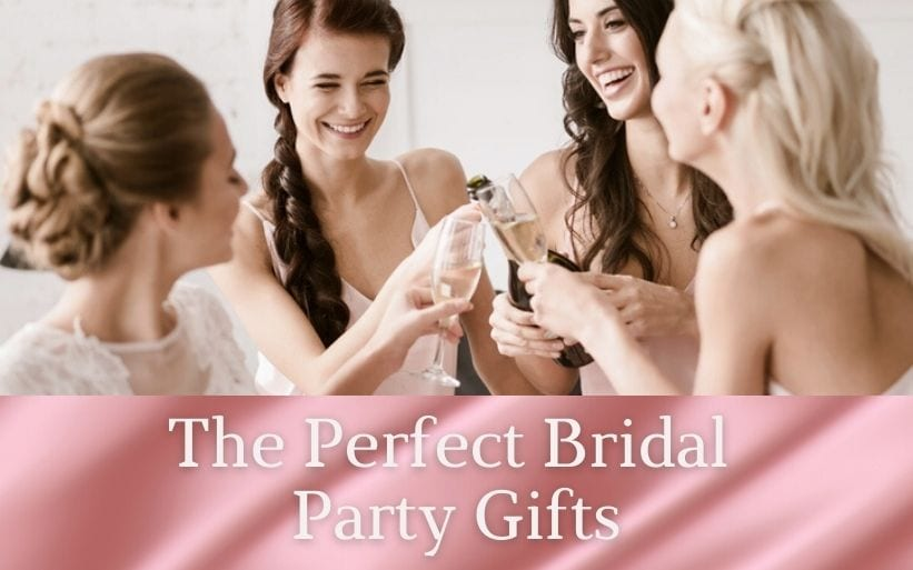 The Perfect Bridal Party Gift